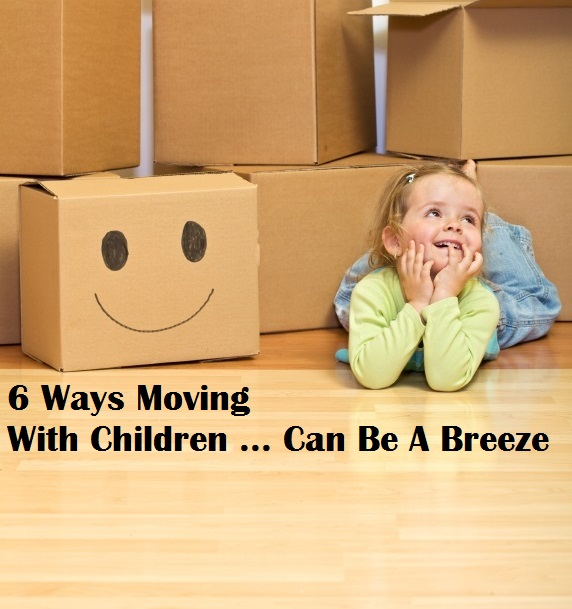 6 Ways Moving With Children Can Be A Breeze